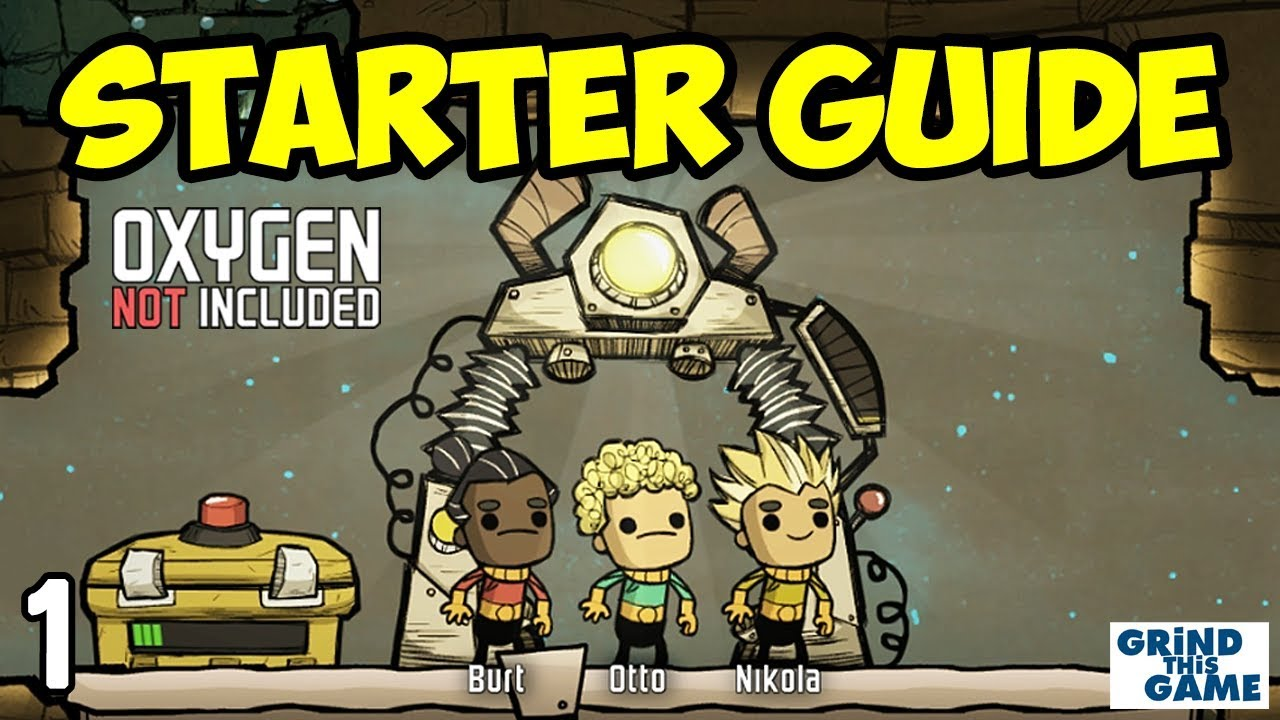 Oxygen Not Included - Tutorial Guide #1