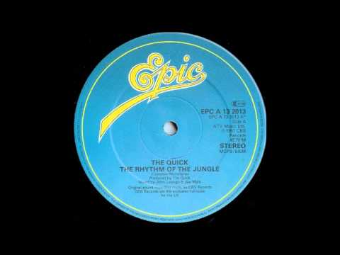 THE QUICK - The Rhythm Of The Jungle (12'' Version) [HQ]