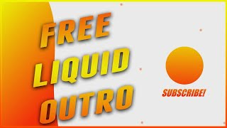 Free Minimal Liquid Motion Outro | Vegas Pro 15 | [+No Text] | SV FX