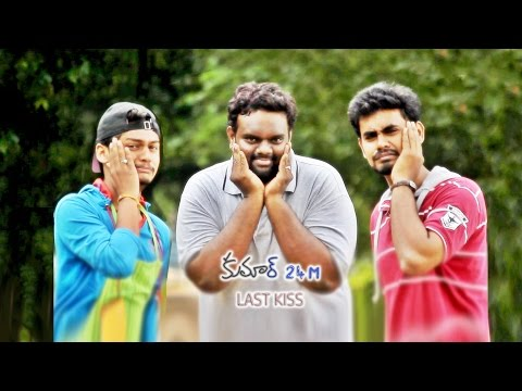 Kumar 24 M - Last Kiss | Latest Telugu Comedy Short Film 2016