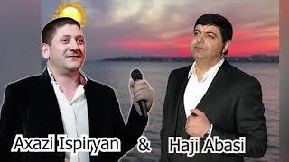 Haji Abasi & Axasi Ispiryan  - Meyro Resimi