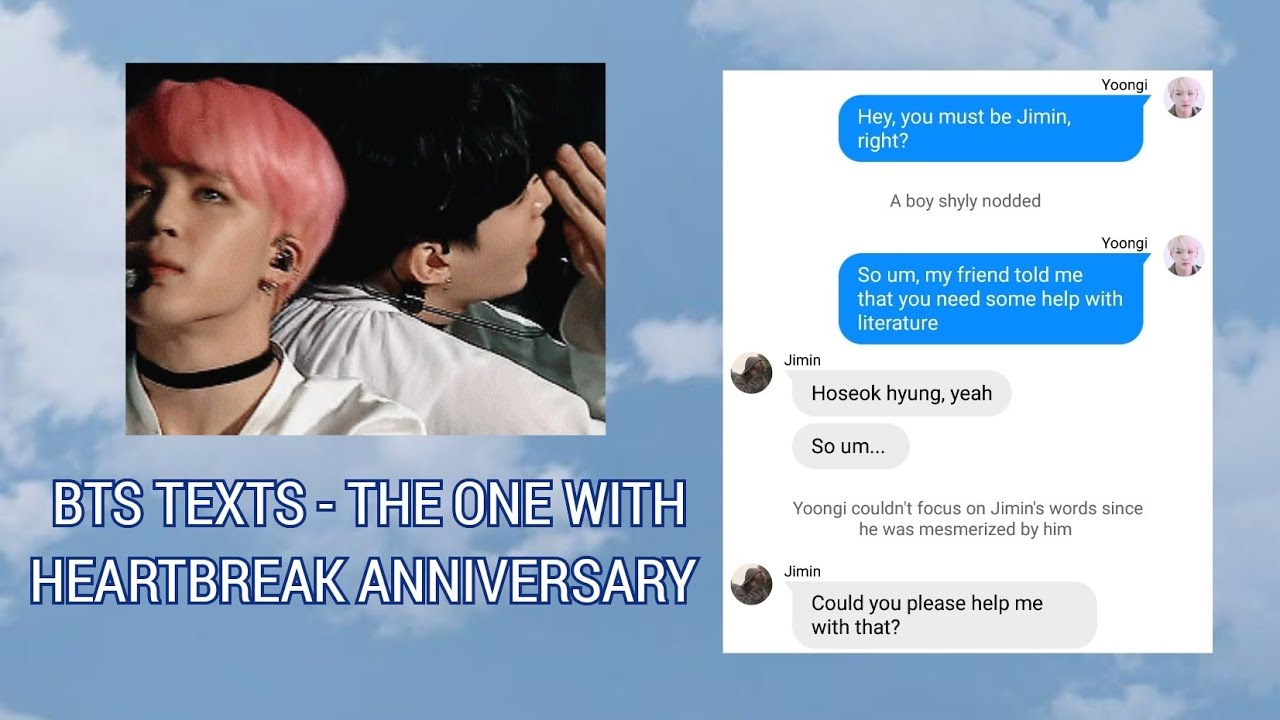 BTS TEXTS - the one with heartbreak anniversary I YOONMIN