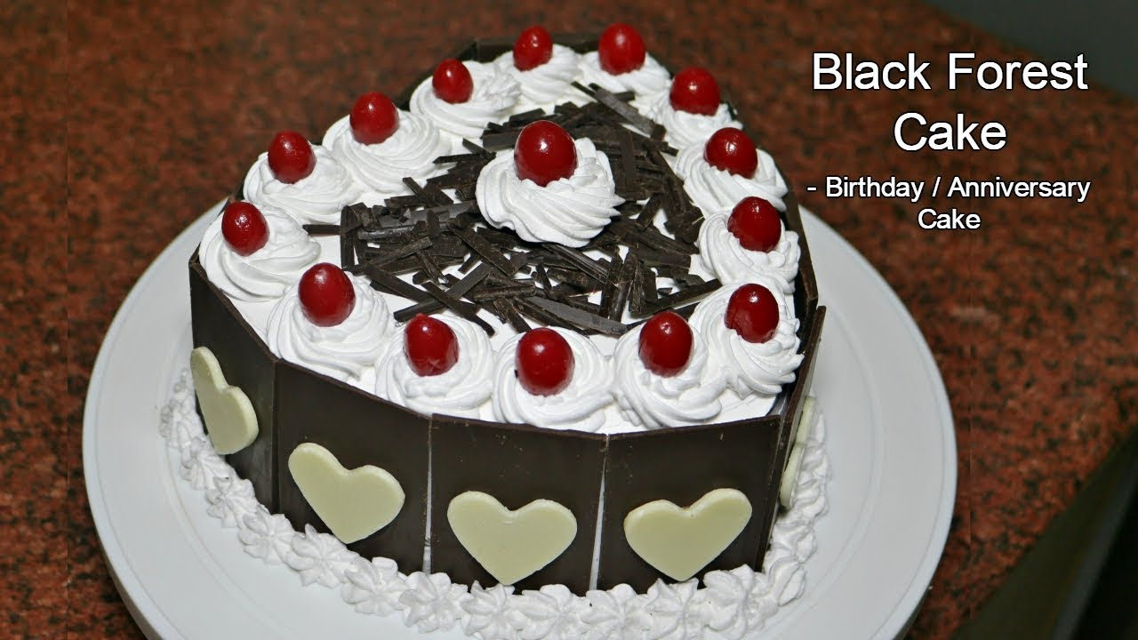 Black Forest Cake Birthday Anniversary Cake Youtube