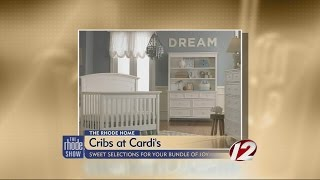 Cribs Now At Cardi's: Sweet Selections For Your Bundle Of Joy