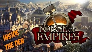 Forge of Empires Gameplay Review Inside the Den HD Feature