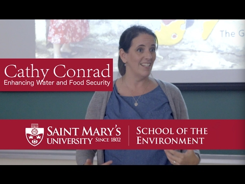 Cathy Conrad: Enhancing Water and Food Security with a Community-based Approach