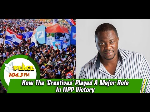 How The 'Creatives' Played A Major Role In NPP Victory