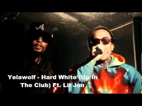 Yelawolf • Hard White (Up In The Club) Ft. LiL Jon • Lyrics