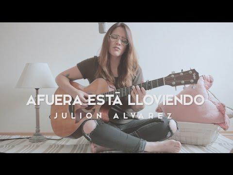 Afuera está lloviendo / Julión Álvarez / Acústico / Griss Romero