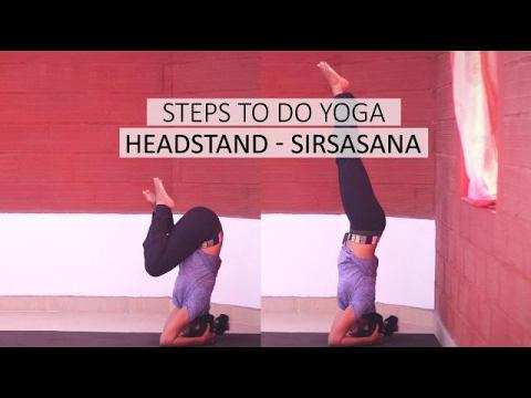 steps to do yoga headstand  sirsasana  youtube