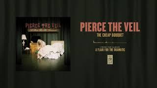 "Pierce The Veil ""The Cheap Bouquet"""