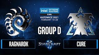 SC2 - RagnaroK vs. Cure - IEM Katowice 2021 - Group D