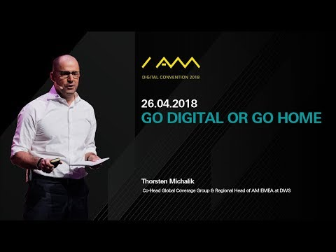 Go digital or go home - Digital will disrupt the asset management industry