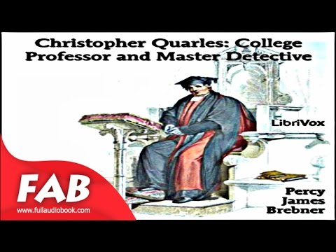 Christopher Quarles College Professor and Master Detective Full Audiobook by Percy