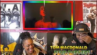 TOM MACDONALD- DEAR RAPPERS | (Reaction) 😂🙌🏾🔥💯