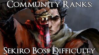 Community Ranks: Sekiro Shadows Die Twice Bosses from Easiest to Hardest