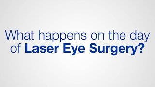 What happens on the day of Laser Eye Surgery? / Optical Express