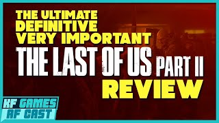 The Last of Us Part II Review - KFAF