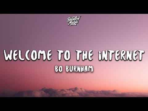 Bo Burnham - Welcome to the Internet (Lyrics)