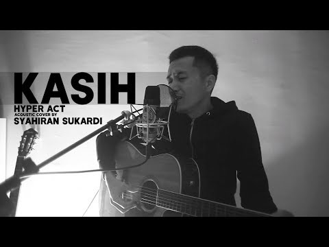 KASIH - Hyperact (Acoustic Cover)