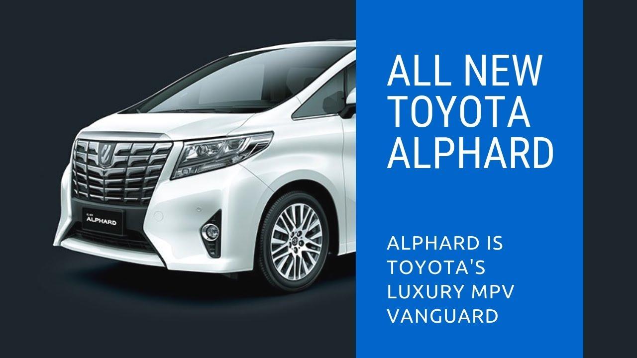 All New Toyota Alphard 2020 Redesign Youtube