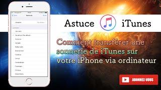 Comment transférer une sonnerie de iTunes sur votre iPhone via ordinateur