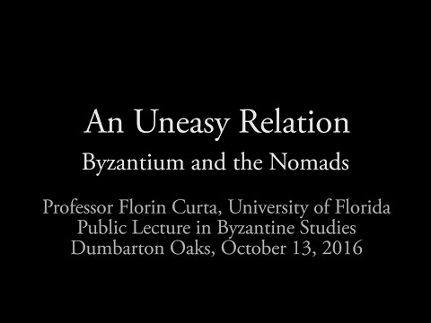 An Uneasy Relation: Byzantium and the Nomads
