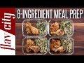 6 Ingredient Meal Prep - Easiest Meal Prepping In History!