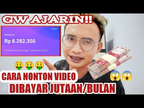 CARA NONTON VIDEO DAPAT UANG - DIBAYAR JUTAAN SETIAP  BULAN 🔥 / CARA DAPAT UANG DARI INTERNET 2021