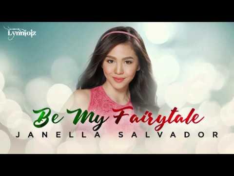 Janella Salvador - Be My Fairytale (lyrics) [ OST - My Fairy Tail Love Story ]