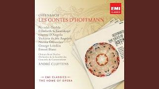 Les Contes dHoffmann (2003 Remastered Version) , Act III: Aujourdhui, cependant, affermis mon...