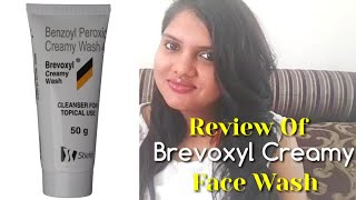 Review Of Brevoxyl Creamy Face Wash