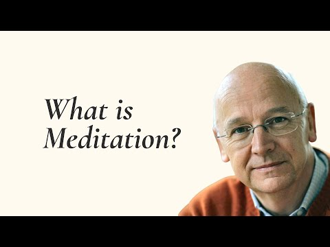 What is meditation? by Laurence Freeman OSB