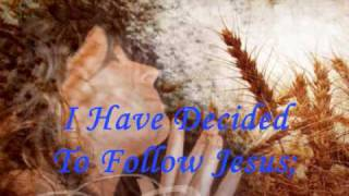 I Have Decided To Follow Jesus - Heritage singers (With Lyrics)
