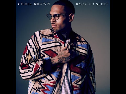 "Chris Brown - ""Back To Sleep"" (CLEAN/AUDIO)"