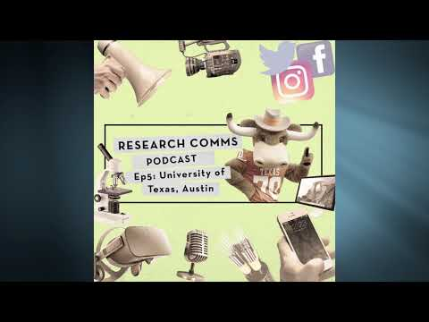 Research Comms Podcast Ep5: University of Texas's J.B. Bird and Christine Sinatra
