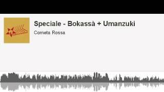 Bokassà + Umanzuki