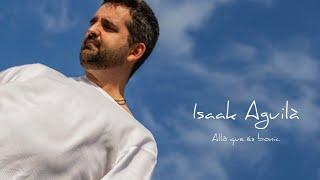 ALLÒ QUE ÉS BONIC - Isaak Aguilà (Videoclip oficial)