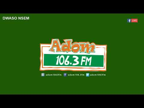 DWASO NSEM NEWSPAPER REVIEW - N'APOSO N'APOSO on Adom FM (31-10-18)