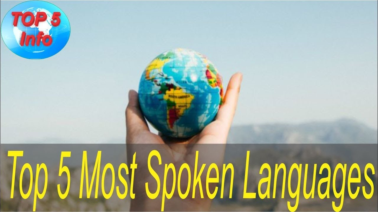 Top Most Spoken Languages In The World YouTube - Top 5 spoken languages in the world