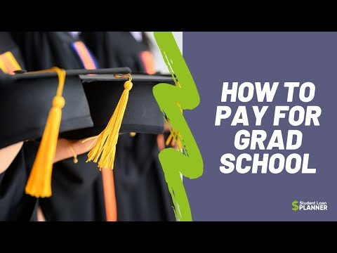 how-to-pay-for-grad-school-|-student-loan-planner