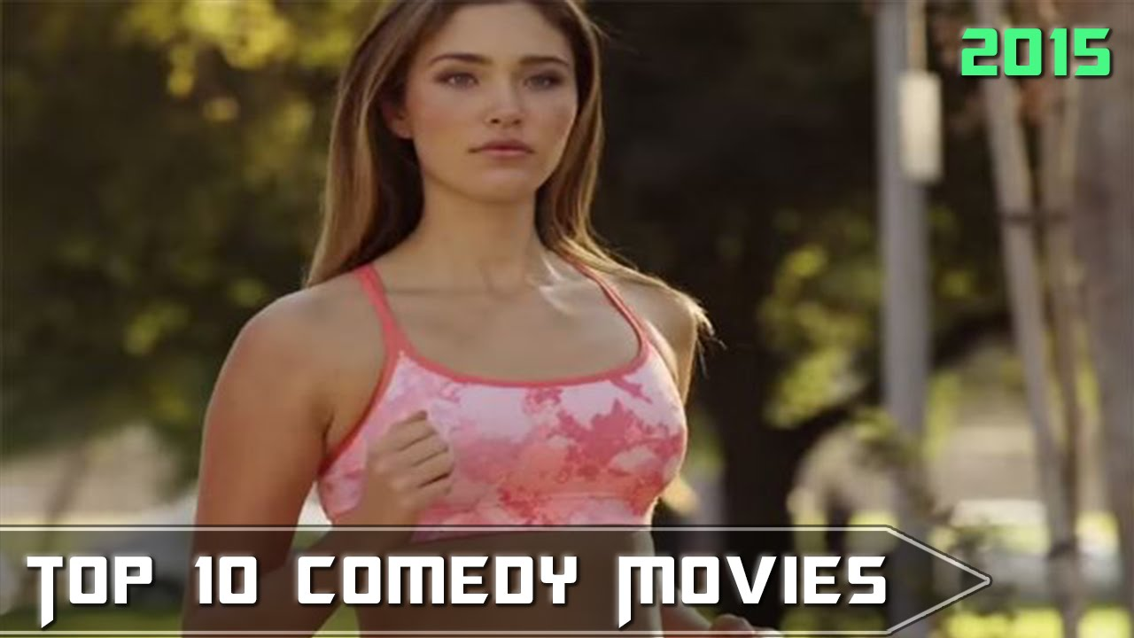 Top 10 Comedy Movies 2015 Part 1 Youtube