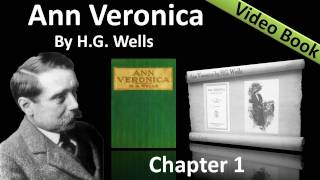 Ann Veronica by H. G. Wells - Chapter 01 - Ann Veronica Talks to Her Father(, 2011-11-29T06:20:18.000Z)