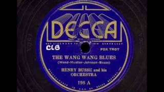 "Video ""The Wang Wang Blues"" - Henry Busse and his Orchestra, 1934. download MP3, 3GP, MP4, WEBM, AVI, FLV Juni 2018"