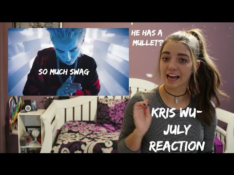 Kris Wu JULY Reaction