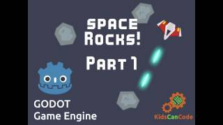 Space Rocks! Godot Game Tutorial Part 1