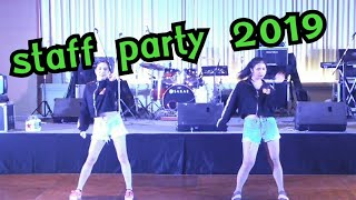 Staff Party 2019 Cover dance by Fo+Spa