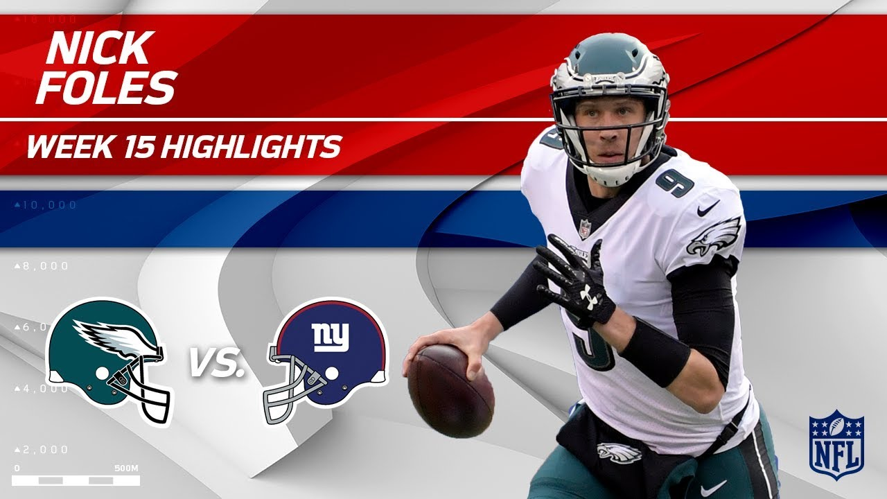 save off e5986 8087c Nick Foles Highlights | Eagles vs. Giants | NFL Wk 15 Player Highlights