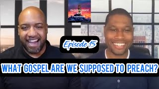 [FULL EPISODE] What Gospel Are We Supposed To Preach To The Whole World?|EPISODE 15| IGI Live