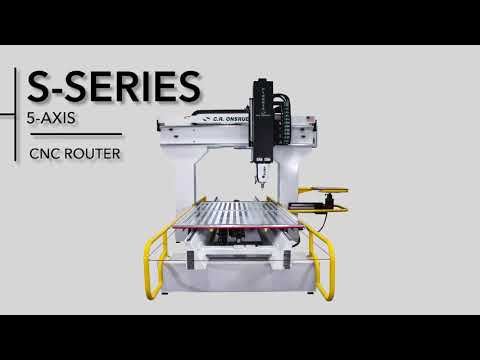 5-Axis CNC Router | The S-Series by C.R. Onsrud